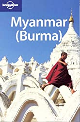 Myanmar (Burma) (Lonely Planet Country Guides)