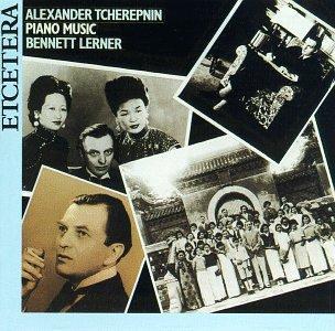 Alexander Tcherepnin: Piano Music