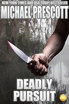 Deadly Pursuit by [Prescott, Michael]