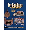 Toy Buildings 1880-1980 (Schiffer Book for Collectors)