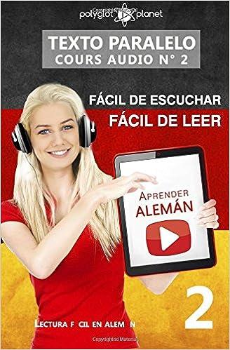 Aprender alemán - Texto paralelo | Fácil de leer | Fácil de escuchar: Lectura fácil en alemán: Volume 2 CURSO EN AUDIO: Amazon.es: Polyglot Planet: Libros