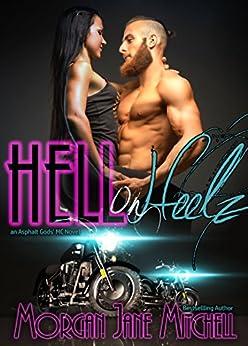Hell on Heelz (Asphalt Gods MC Book 3) by [Mitchell, Morgan Jane]