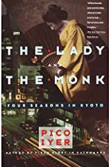 The Lady and the Monk: Four Seasons in Kyoto (Vintage Departures) Kindle Edition