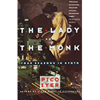 The Lady and the Monk: Four Seasons in Kyoto (Vintage Departures) (English Edition)