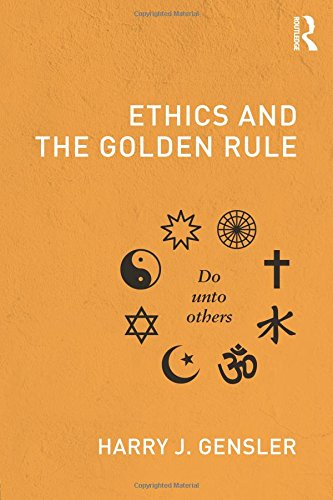 personal ethics and golden rule Articles the golden rule: not so golden anymore stephen anderson analyses as he would be analysed pluralism is the most serious problem facing liberal democracies today we can no longer ignore the fact that cultures around the world are not simply different from one another, but profoundly so and the most urgent area in which this realization faces us is in the realm of morality.