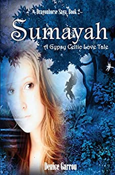 Sumayah (The Dragonhorse Saga Book 2) by [Garrou, Denice]