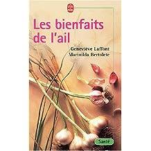 BIENFAITS DE L'AIL (LES)