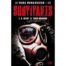 Le virus Morningstar T03 : Survivants (French Edition)