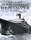 """Picture History of the """"Normandie"""""""