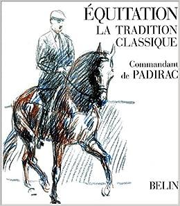 Equitation, la tradition classique