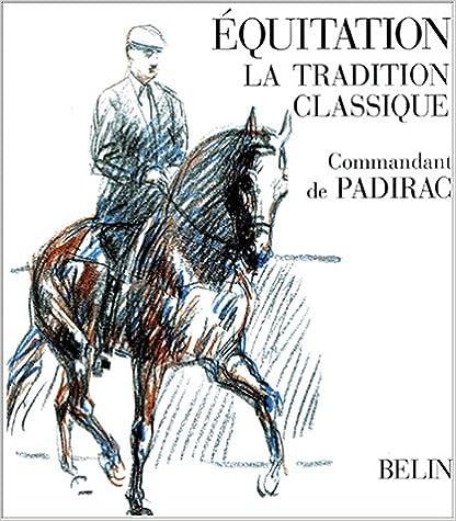 En ligne Equitation, la tradition classique pdf, epub