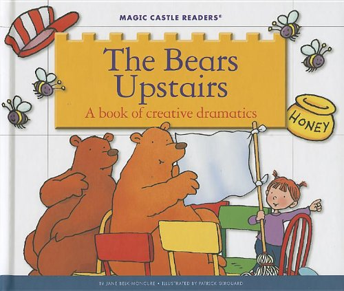 The Bears Upstairs: A book of creative dramatics (Magic Castle Readers: Creative Arts) ebook
