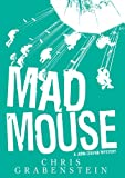 Front cover for the book Mad Mouse by Chris Grabenstein