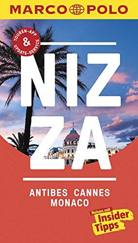 MARCO POLO Reiseführer Nizza, Antibes, Cannes, Monaco: Reisen mit Insider-Tipps. Inkl. kostenloser Touren-App und Events&News.
