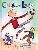 Cuidando a Louis, Lesley Ely and Polly Dunbar, 8484881156