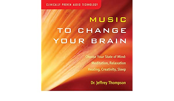 d397208b3170 Amazon.com  Music to Change Your Brain  Choose Your State of Mind   Meditation