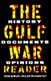 The Gulf War Reader, Micah Sifry and Christopher Cerf, 0812919475