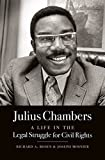 img - for Julius Chambers: A Life in the Legal Struggle for Civil Rights book / textbook / text book