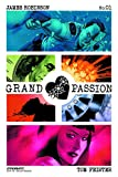 GRAND PASSION #1 (OF 5) CVR A CASSADAY (MR)