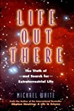 Life Out There, Michael James Denham White, 088001671X