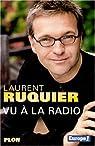 Vu à la radio par Ruquier