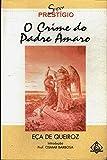 O Crime do Padre Amaro. Coleção Prestígio
