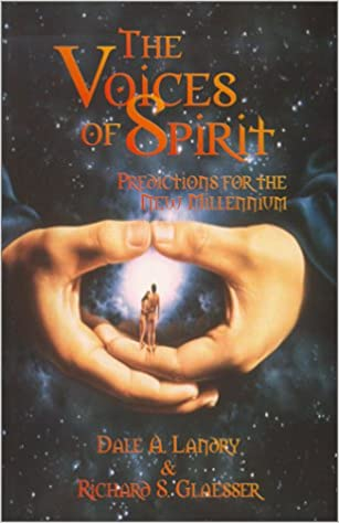 The Voices of Spirit: Predictions for the New Millennium
