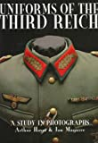 Uniforms of the Third Reich: A Study in Photographs