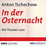 In der Osternacht | Anton Tschechow