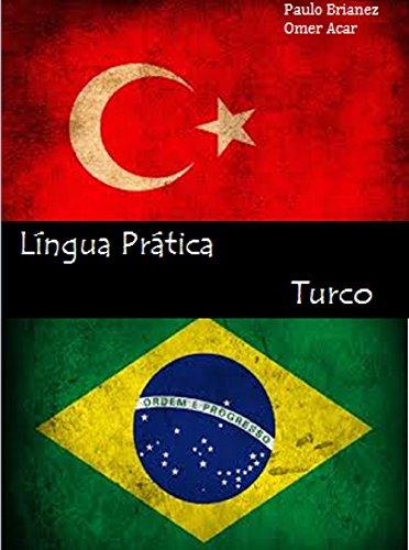 Coleção Língua Prática Turco: Português/Turco