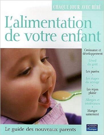 Lire en ligne L'Alimentation de votre enfant epub pdf