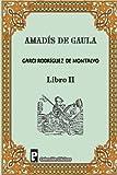 Amadis de Gaula (Libro 2), Garci Rodriguez de Montalvo, 1480299103