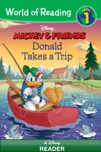 World of Reading Mickey & Friends:  Donald Takes a Trip: A Disney Reader (Level 1) (World of Reading (eBook)) (On Vacation With Mickey Mouse And Friends)