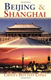 img - for Beijing & Shanghai: China's Hottest Cities, Second Edition (Odyssey Illustrated Guides) book / textbook / text book