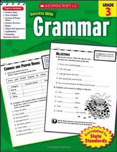 Scholastic Success With: Grammar, Grade 3 (Scholastic Success with Workbooks: Grammar)