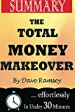 img - for Summary: The Total Money Makeover: total money makeover, a proven plan, for financial fitness, dave ramsey, personal finance, financial planning, money management book / textbook / text book