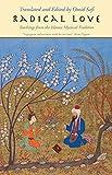 Radical Love: Teachings from the Islamic Mystical