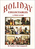 Holiday Collectables, Pauline Campanelli and Dan Campanelli, 0895380927