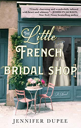 Book Cover: The Little French Bridal Shop: A Novel