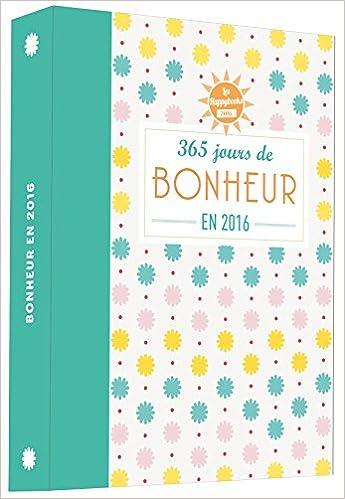 Téléchargement Happybook 365 jours de bonheur en 2016 pdf, epub