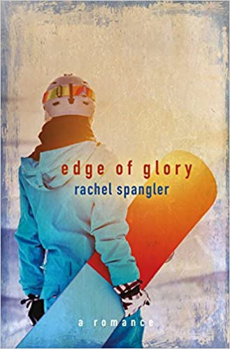 Rachel Spangler Edge Of Glory