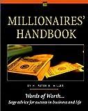 Millionaires' Handbook, H. Peter R. Miller, 0915009706