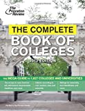 The Complete Book of Colleges, 2013 Edition, Princeton Review, 0307944921