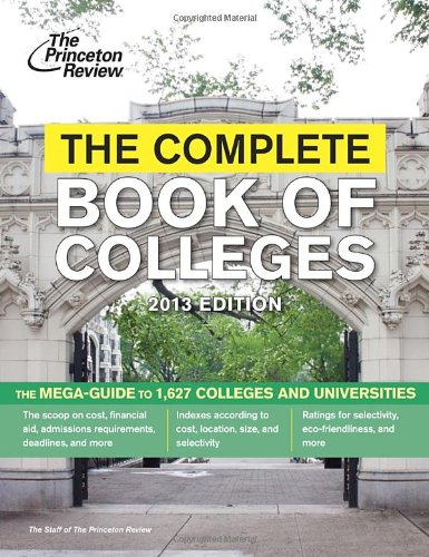 Download The Complete Book of Colleges, 2013 Edition (College Admissions Guides) pdf epub
