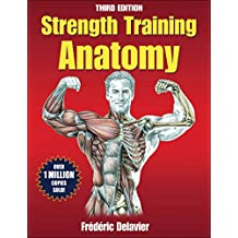 Strength Training Anatomy, 3rd Edition