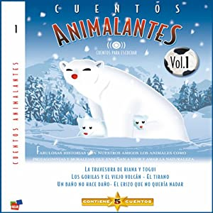 Cuentos Animalantes, Vol. 1 Audiobook