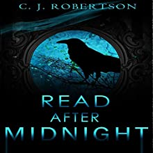 Read After Midnight: Does the Dark Scare You? Audiobook by C J Robertson Narrated by Katherine Robbins