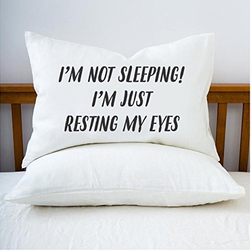 Signatives I am not Sleeping I'm just Resting My Eyes Pillowcase - Funny Gifts - Self Love - White Pillow Cover - Decorative Pillow Covers - Single Pillowcase - Decorative Pillowcase - 30X19.7 inches