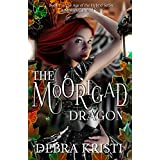The Moorigad Dragon: (An Urban Fantasy Series) (Age of the Hybrid Book 1)