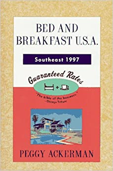 Bed and Breakfast U.S.A. - South (Bed and Breakfast USA: Southeast)